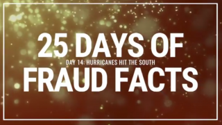 25 Days of Fraud Facts: Hurricanes Hit the South