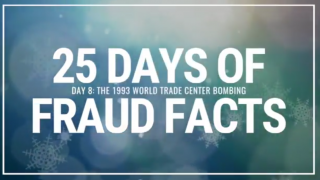 25 Days of Fraud Facts: The 1993 World Trade Center Bombing